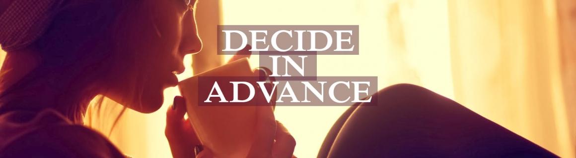 Advanced Decision Making